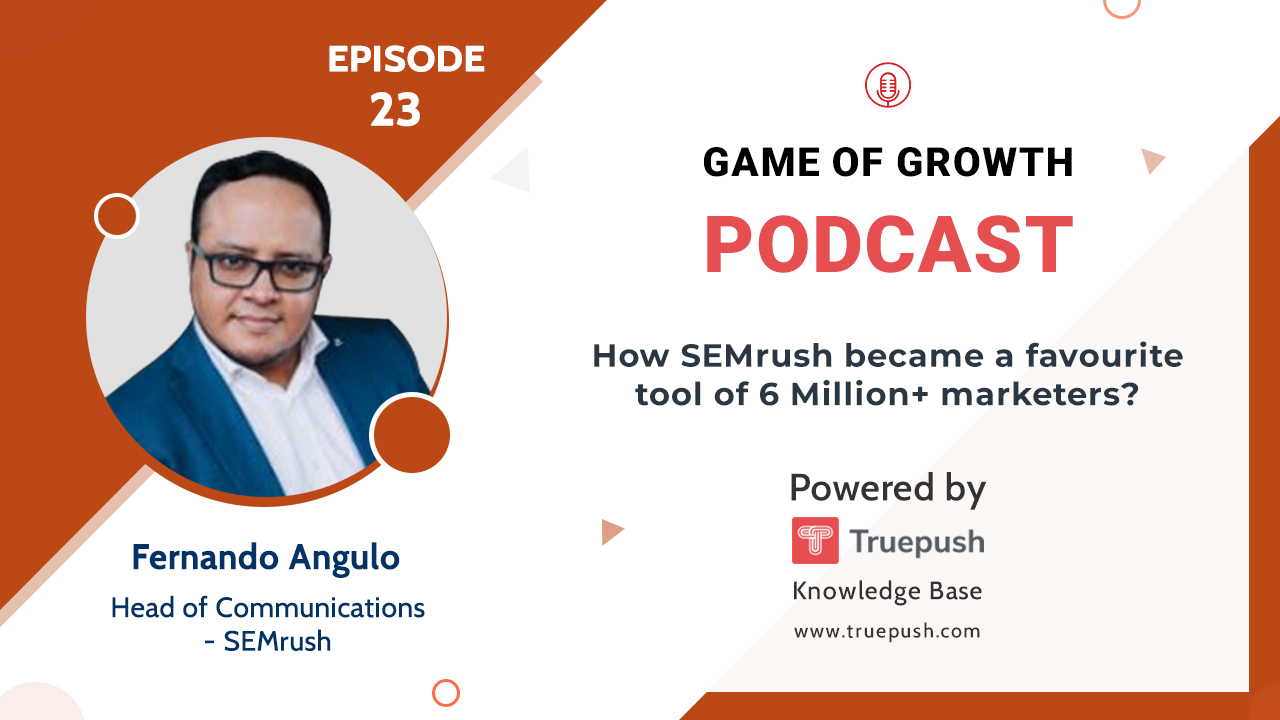 How SEMrush Became The Favourite Tool Of 6 Million+ Marketers?