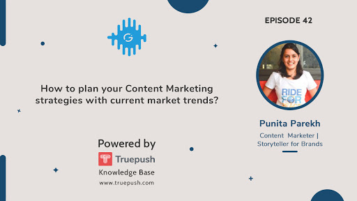 Podcast Ep-42: How to plan your Content Marketing strategies with current market trends?